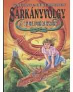 A felfedezés - Hohlbein, Heike, Wolfgang Hohlbein