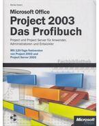 Microsoft Office Project 2003 - Das Profibuch - Holert, Renke