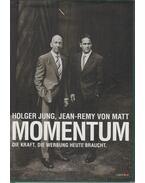 Momentum - Holger Jung, Jean-Remy von Matt