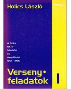 Versenyfeladatok I. - A fizika OKTV feladatai és megoldásai 1961-1995 - Holics László