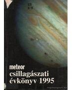 Meteor csillagászati évkönyv 1995 - Holl András (szerk.), Mizser Attila, Taracsák Gábor