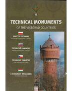 Technical Monuments of the Visegrád Countries - A visedrádi országok technikai műemlékei - Holló Csaba