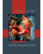 Lélekmagányban - Holló József