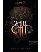 A fehér macska -  Holly Black