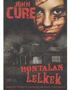 Holtalan lelkek - Cure, John