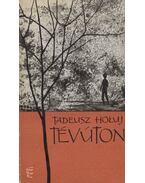 Tévúton - Holuj, Tadeusz