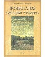 Homeopátiás gyógyművészség (dedikált) - Horváth Katalin, Bóna László