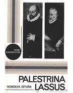 Palestrina Lassus - Homolya István