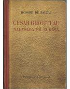 César Birotteau nagysága és bukása - Honoré de Balzac