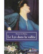 Le Lys dans la vallée - Honoré de Balzac