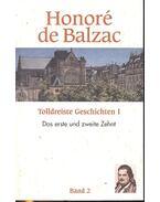 Tolldreiste Geschichten I - Honoré de Balzac