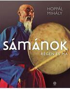Sámánok - Hoppál Mihály