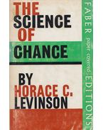 The Science of Chance - Horace C. Levinson