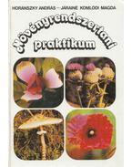 Növényrendszertani praktikum - Horánszky András, Járainé Komlódi Magda