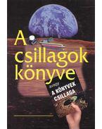 A csillagok könyve - Horányi Gábor, Szabó Pap Edit