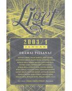 Liget 2003/1. szám - Horgas Béla, Levendel Júlia