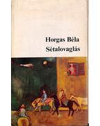 Sétalovaglás (dedikált) - Horgas Béla