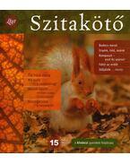 Szitakötő 2011/3 Ősz - Horgas Judit, Levendel Júlia, Horgas Béla