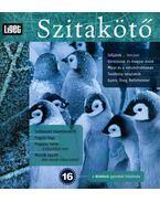 Szitakötő 2011/4 Tél - Horgas Judit, Levendel Júlia, Horgas Béla