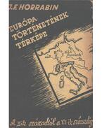 Európa történetének térképe - Horrabin, J. F.