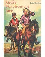 Große Ponyfreundin Jane - HORSFIELD, BETTY