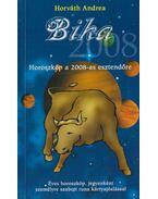 Horoszkóp a 2008-as esztendőre - Bika - Horváth Andrea