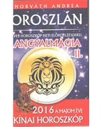 Horoszkóp a 2016-os esztendőre: Oroszlán - Horváth Andrea