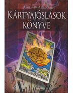 Kártyajóslások könyve - Horváth Andrea