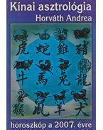 Kínai horoszkóp a 2007-es évre - Horváth Andrea