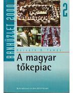 A magyar tőkepiac - Horváth D. Tamás