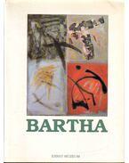 Bartha László festőművész kiállítása - Horváth György