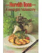 A vendéglátó háziasszony - Horváth Ilona