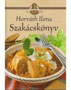Szakácskönyv - Horváth Ilona