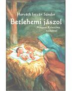 Betlehemi jászol - Horváth István Sándor