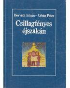 Csillagfényes éjszakán - Horváth István, Urbán Péter