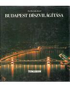 Budapest díszvilágítása - Horváth József