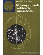 Növényvírusok, vektorok, vírusátvitel - Horváth József