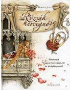 Rózsák hercegnője - Horváth Judit