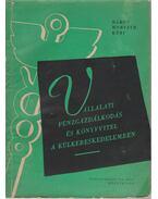 Vállalati pénzgazdálkodás és könyvvitel a külkereskedelemben - Horváth Lajos, Bakos György, Kéri Zoltán