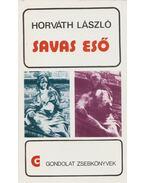 Savas eső - Horváth László