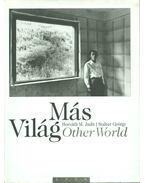 Más világ - Other World - Horváth M. Judit, Stalter György, Kerényi György
