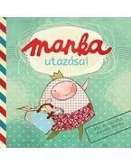 MANKA UTAZÁSAI - Horváth Mónika