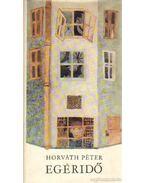 Egéridő - Horváth Péter