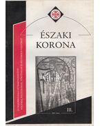 Északi Korona III. 2003. május - Horváth Róbert