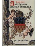 A középkori magyar címertan jelképezése - Horváth Sándor