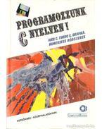 Programozzunk C nyelven! - Horváth Sándor