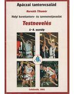 Helyi kerettanterv- és tanmenetjavaslat - Testnevelés - Horváth Tihamér (szerk.)