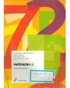 Matematika 9. szakiskolásoknak - Horváthné Szőke Gyöngyi, Sinkó Andrea, Molnár József, Dr. Koller Lászlóné