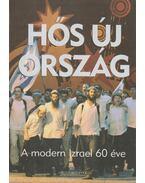 Hős új ország - Grüll Tibor, Ruff Tibor (szerk.), Morvay Péter