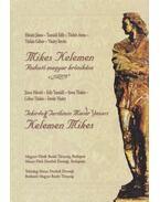Mikes Kelemen - Rodostó magyar krónikása - Hóvári János, Tasnádi Edit, Tüskés Anna, Tüskés Gábor, Vásáry István